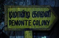 Demonte Colony in 3 more days