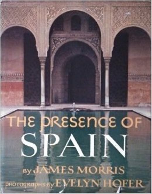 Portada de The Presence of Spain de James Morris y Evelyn Hofer