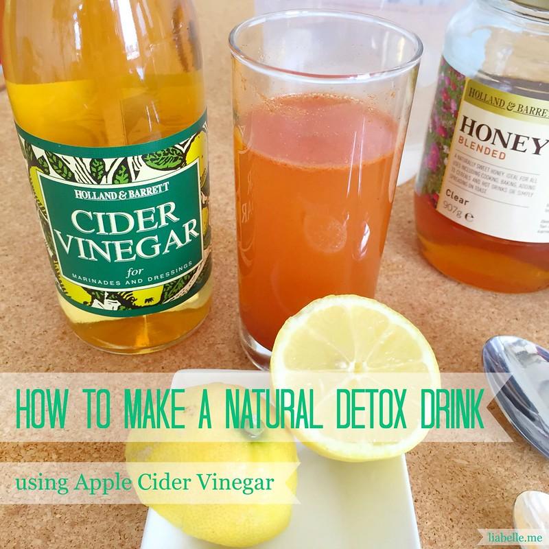 How to make a natural detox drink using Apple Cider Vinegar