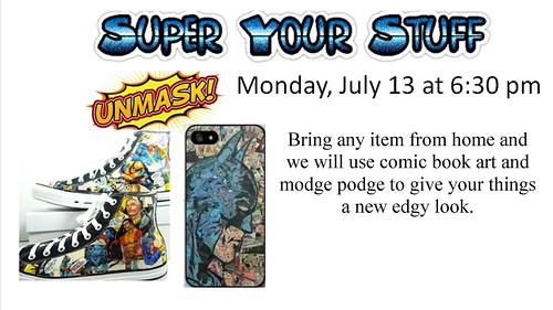 7-13-15 Super Your Stuff