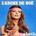 Sheila - L'Arche de Noe / Une Fille ne Vaut pas une Femme