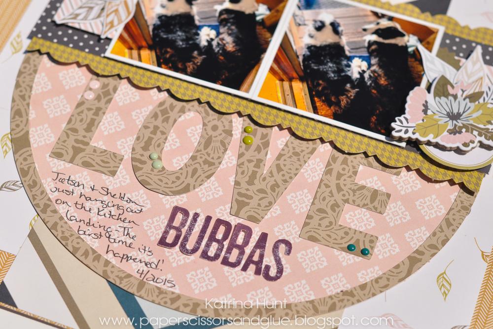Love_Bubbas_Scrapbook_Layout_Katrina_Hunt_Gossamer_Blue_Cut_Files_1000Signed-3