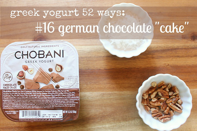 "greek yogurt 52 ways: no. 16 german chocolate ""cake"""