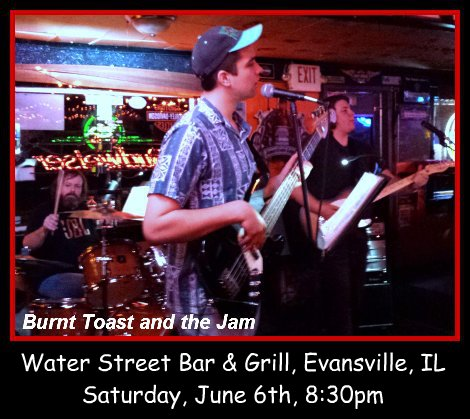 Burnt Toast and the Jam 6-6-15