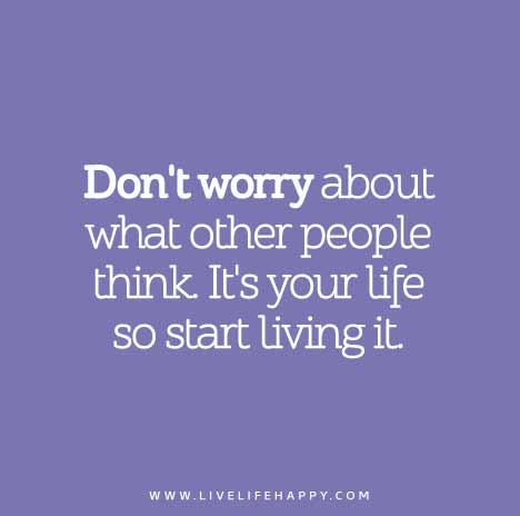 don t worry about it