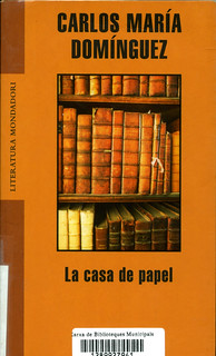 Carlos María Domínguez, La casa de papel