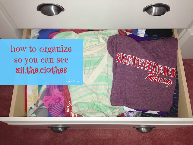 how to organize so you can see all your clothes