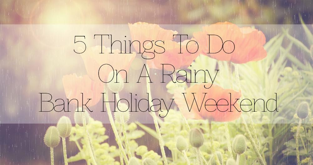 rainy-bank-holiday