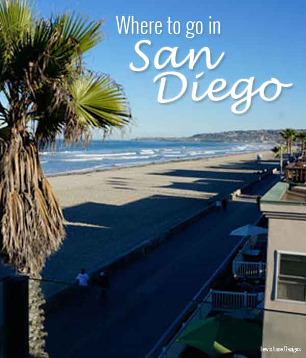 Where to go in San Diego by Lewis Lane Designs