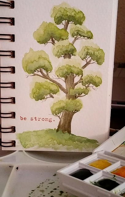{Be Strong} Watercolor