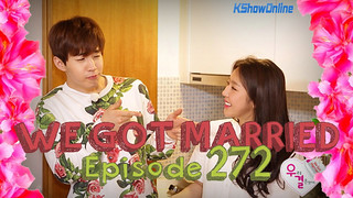We Got Married Ep.272