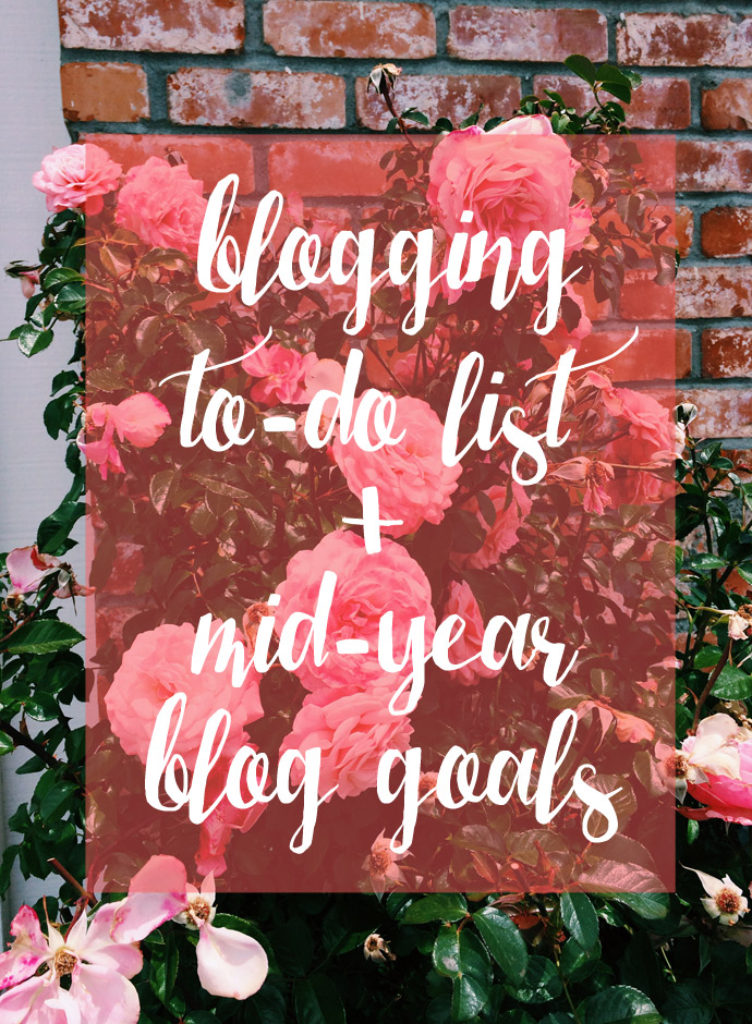 blogging, to-do, mid-year blogging goals, goals, motivation, business