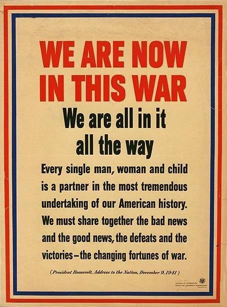 World War II Poster - We Are Now In This War