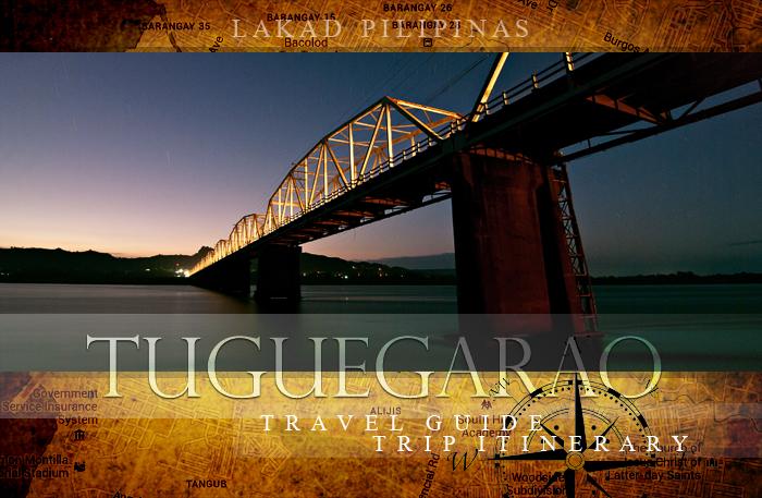 Tuguegarao Travel Guide Itinerary Trip