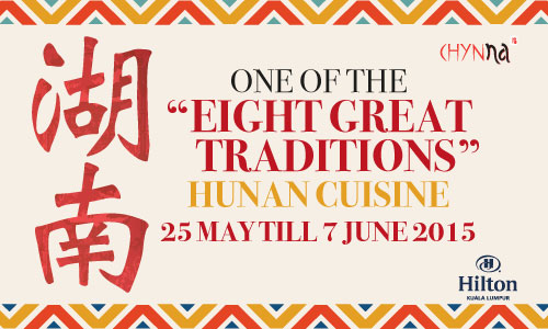 discover-hunan-cuisine-with-chinese-guest-chef-wang-chynna-hilton-kl