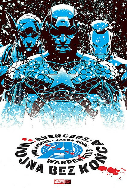 Marvel NOW! Avengers Wojna bez końca