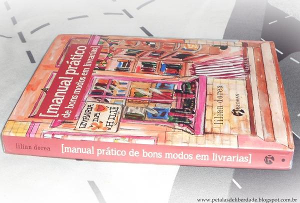 manual prático de bons modos em livrarias, Lilian Dorea, livro, blog, resenha, comprar, trechos