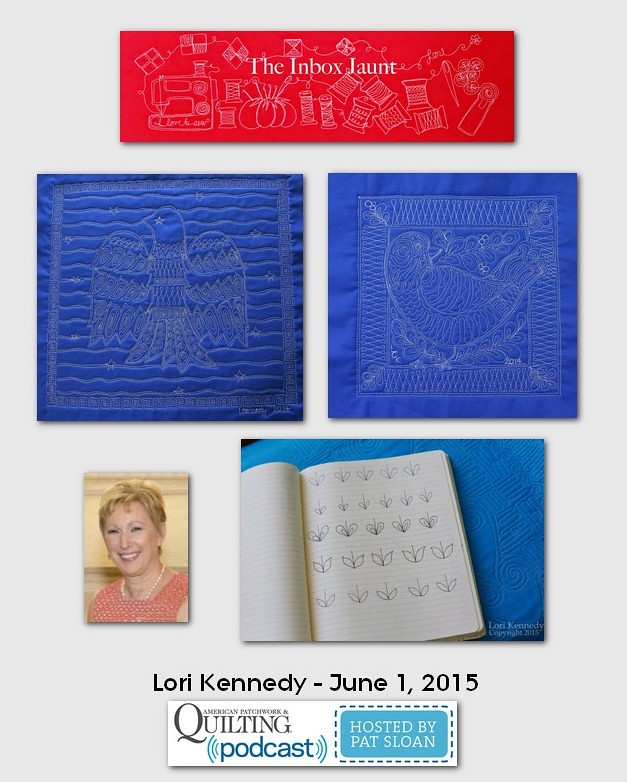 American Patchwork and Quilting Pocast guests Lori Kennedy June 2015