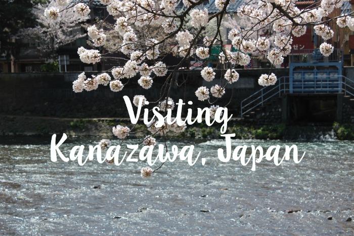 Visiting Kanazawa, Japan