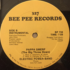ELECTRIC POWER BAND:PAPPA SMERF(THE BIG THROW DOWN)(LABEL SIDE-B)