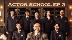 Actor School Ep.2