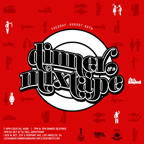 August 30th Tuesday - Dinner & A Mixtape @ Lock & Key LA