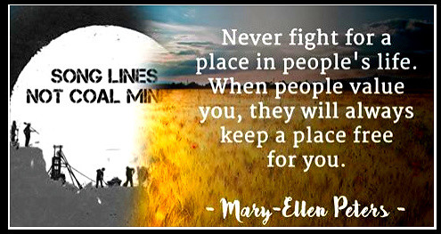 Never Fight for a place in peoples lives