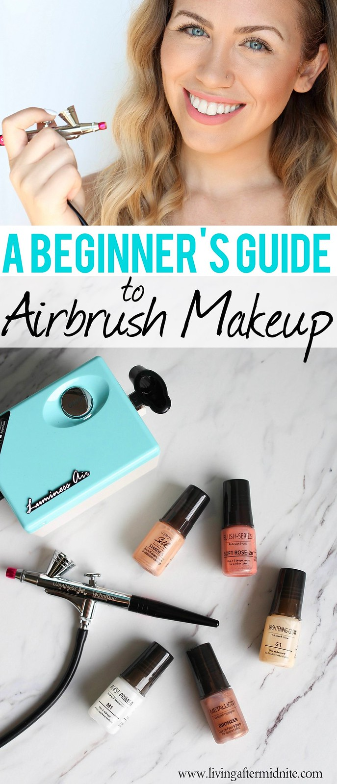 A Beginner's Guide to Airbrush Makeup with Luminess Air on Living After Midnite Jackie Giardina Beauty Blogger