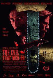 The Evil That Men Do (2015)