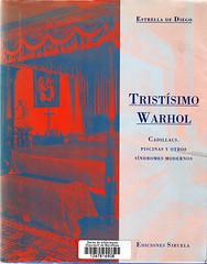Estrella de Diego, Tristísimo Warhol