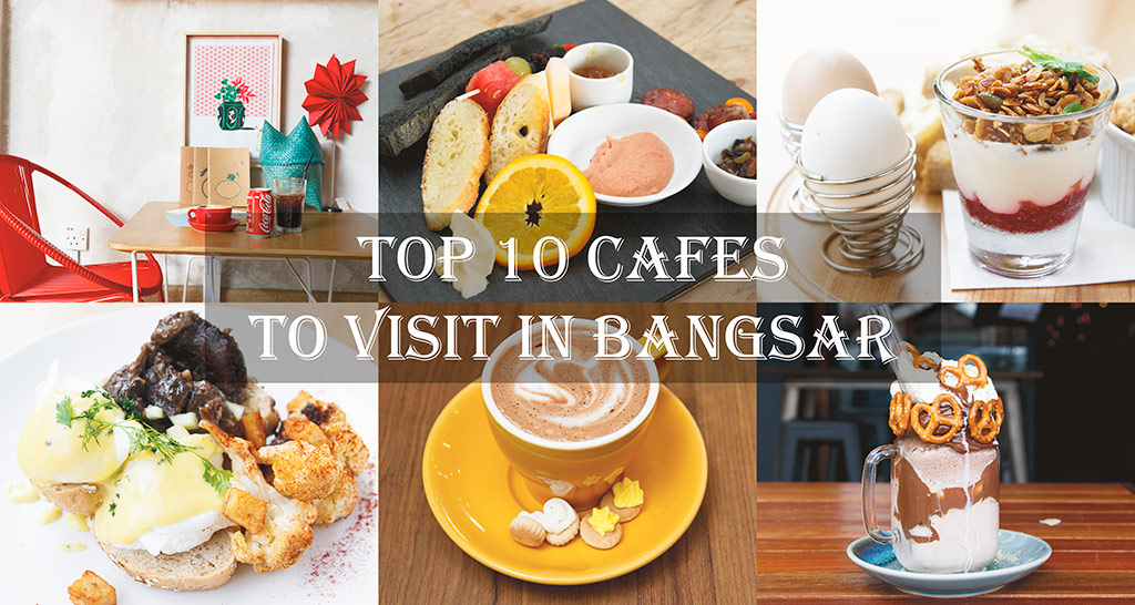 top-10-cafes-in-bangsar