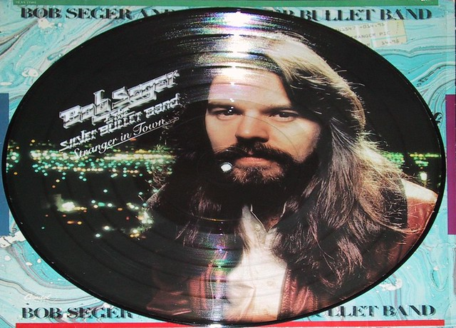BOB SEGER Stranger in Town Picture Disc
