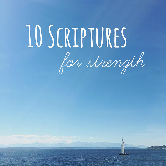 10 Scriptures for strength