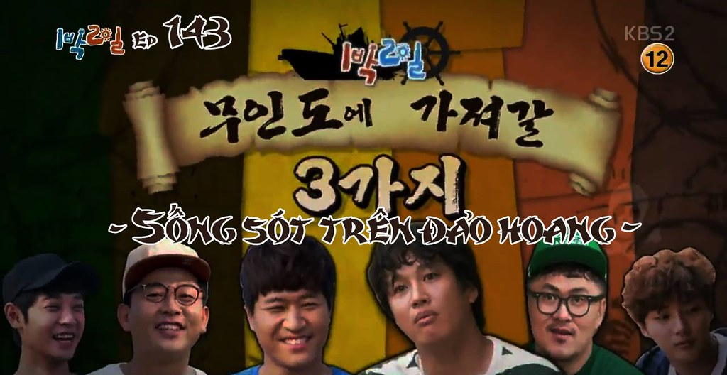 [Vietsub] 2 Days 1 Night Season 3 Ep 143