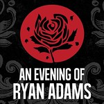 The Queen's Hall, Edinburgh Fringe, Easy Tigers, An Evening of Ryan Adams