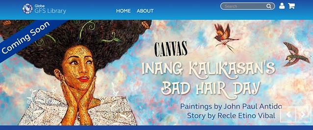Globe GFS Library screenshot | Inang Kalikasan's Bad Hair Day canvas - DavaoLife.com