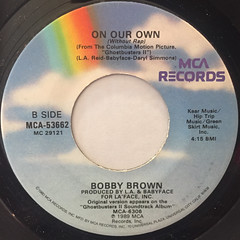 BOBBY BROWN:ON OUR OWN(LABEL SIDE-B)