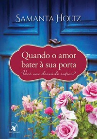 7 - Quando o Amor Bater à Sua Porta - Samanta Holtz