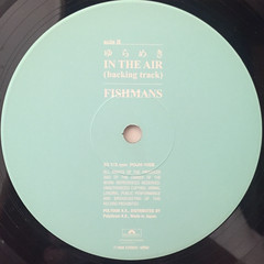 FISHMANS:ゆらめき IN THE AIR(LABEL SIDE-B)