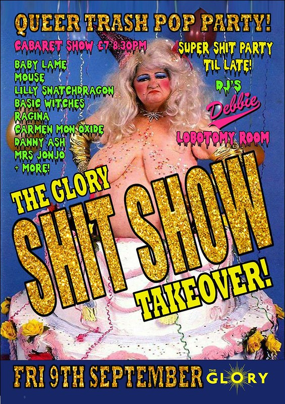 Baby Lame's Shit Show at The Glory